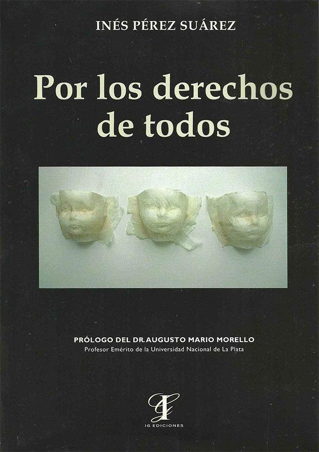 Inés Pérez Suárez. Por los Derechos de Todos, 2005.